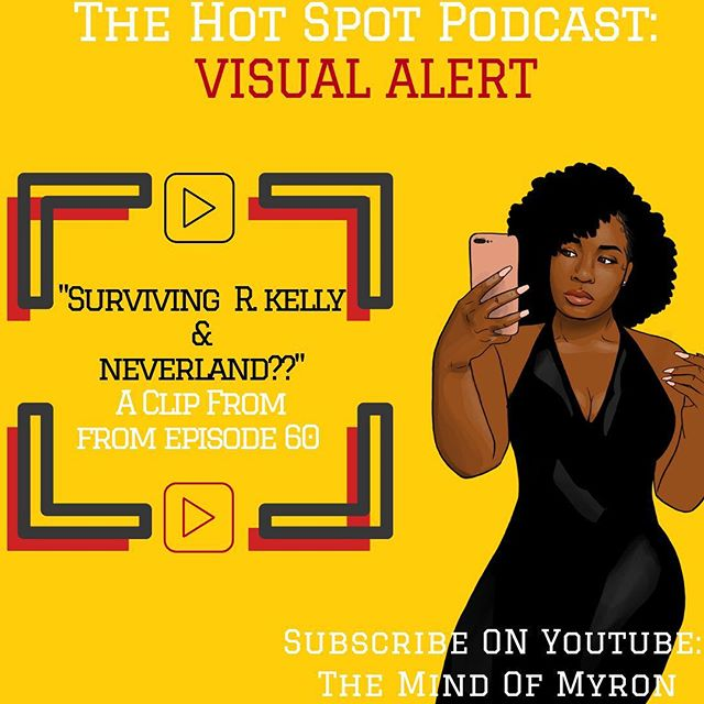SUBSCRIBE to THEMINDOFMYRON on YOUTUBE and WATCH one of the CLIPS from Episode 60 of @thehotspotpod