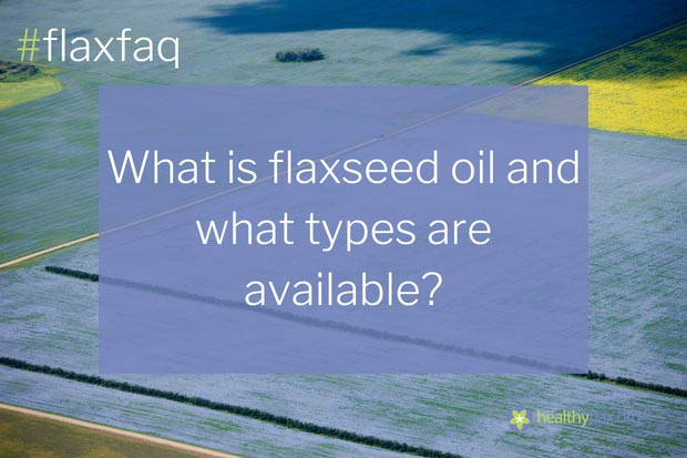 Answer - Flaxseed oil results from pressing the oil from the seed. There are two types of flaxseed oil available — conventional and organic. These types of flaxseed oil differ in the way the seed is grown, but the nutritional content is the same.