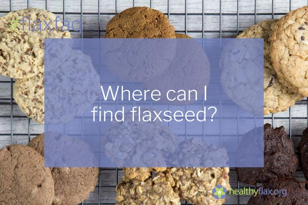 Answer - Flaxseed can be found in whole, milled, or oil forms at your local grocery store or health food store. Whole and milled flaxseed is usually found with the packaged grains or bulk food section, while oil is in the refrigerated section. It is found in numerous ready-to-eat products including snack bars, trail mixes, muffins, pancakes, cereals, waffles, breads, pastas, pizza crusts and many more.