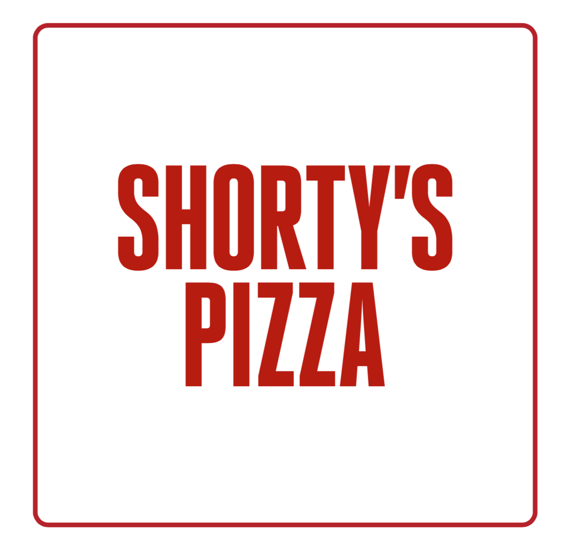 SHORTY'S PIZZA
