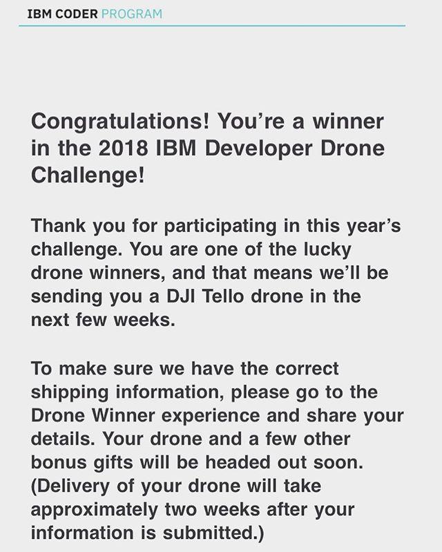 Just won a IBM Coder Program's #2018IBMDeveloperDronChallenge #IBM #IBMCoders #FreeDrone #DJI