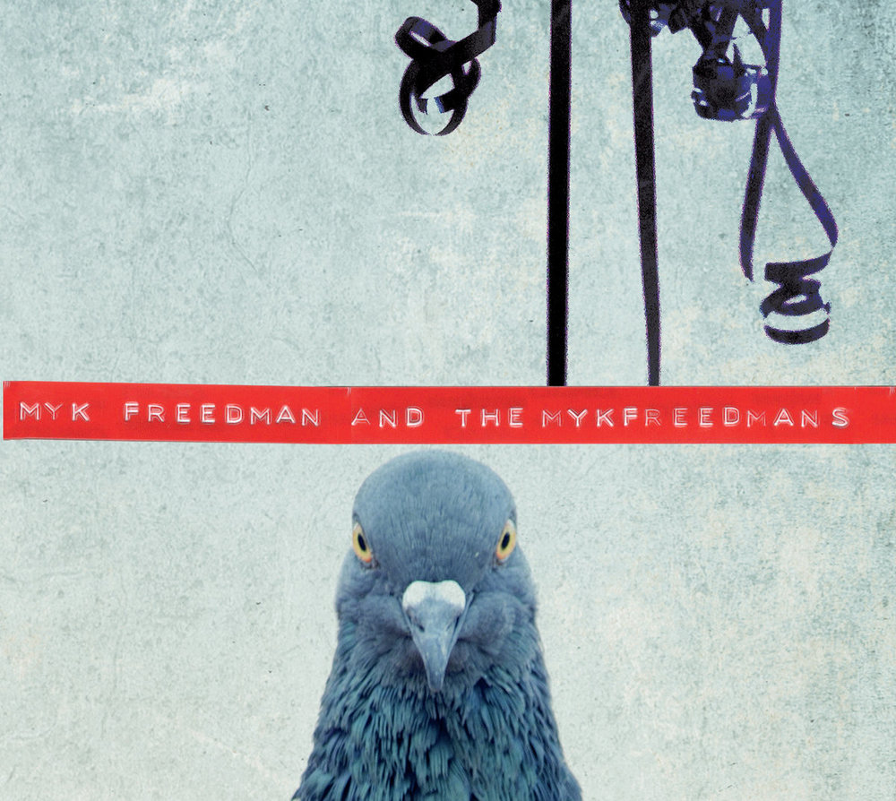 Myk Freedman and the Myk Freedmans - S/T