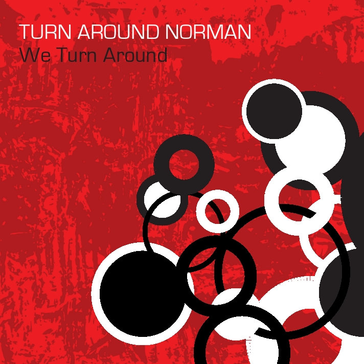 Turn Around Norman - We Turn Around