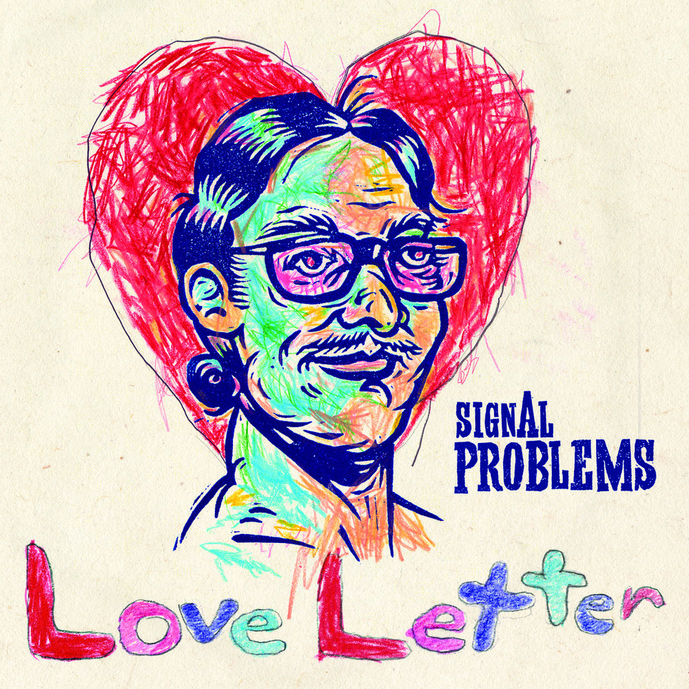 Signal Problems - Love Letter