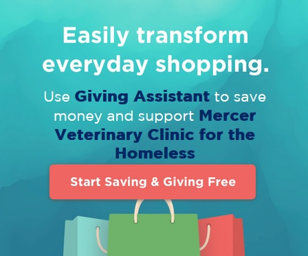 Give back while you get cash back! Donate 3-30% of your purchase price at  JC Penney ,  Joann , and  Aliexpress  to Mercer Veterinary Clinic for the Homeless. Just sign up for free at Giving Assistant!