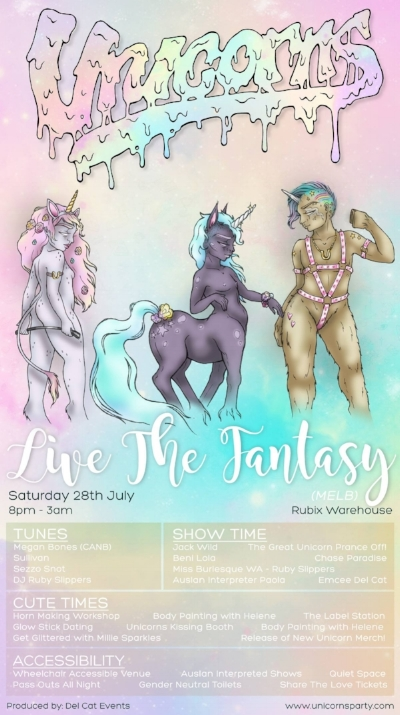 Unicorns - Live The Fantasy (MELB) - Saturday 28th JulyRubix Warehouse8pm - 3amTix & RSVP - SOLD OUT