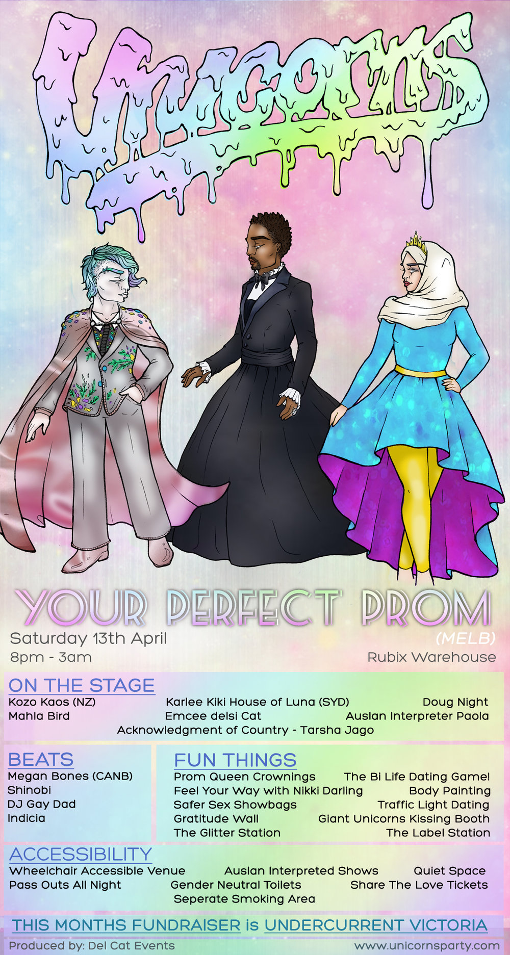 Unicorns - Your Perfect Prom (MELB) - Sat 13 April8pm - 3amRubix WarehouseTIX HERE