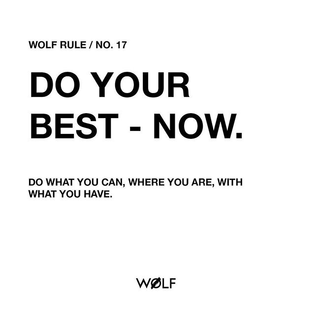 #WØLFrules – just a reminder to give your best where you are, with what you have. This is how keep tackle those obstacles and how you grow.  ____________________________________ #values #mindfulness #conquer #wolfit #doyourbest #adventures #wolfrulesforlife #selfcare #ig_quotes #spartanup yes, also #selfmotivation ;)