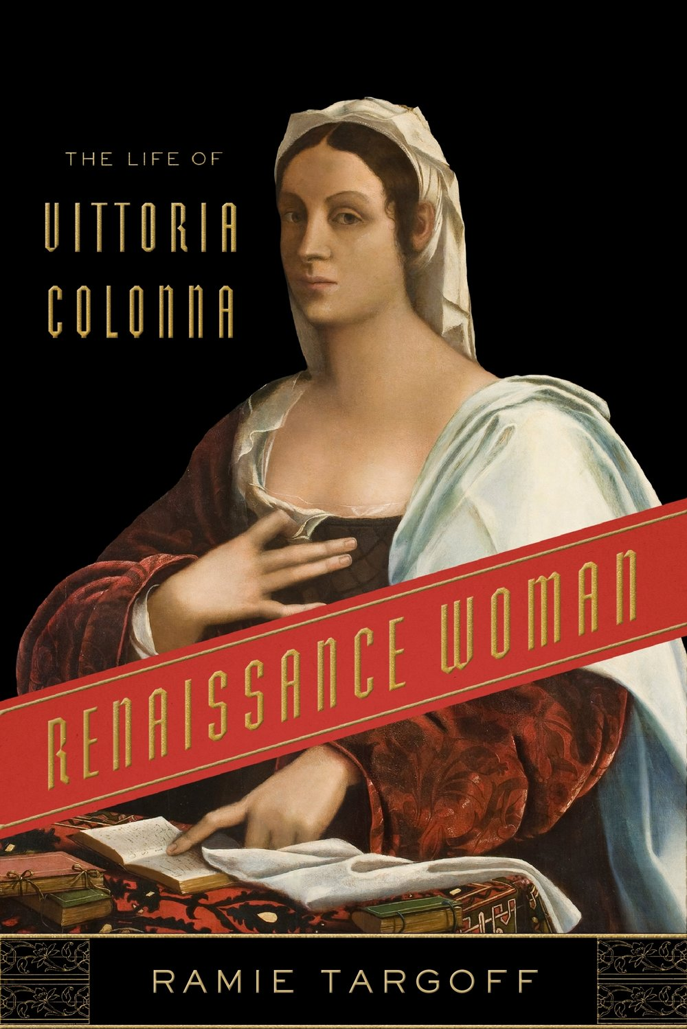 """Targoff recreates these worlds with enormous skill and leaves us delighted with her quest.""—Natalie Zemon Davis - Purchase Renaissance Woman here!"