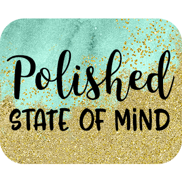 Polished State of Mind