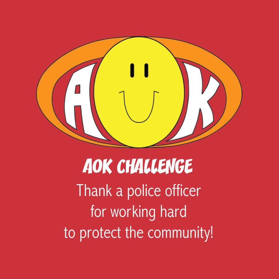 AOKChallenge_ThankPoliceOfficer.jpg