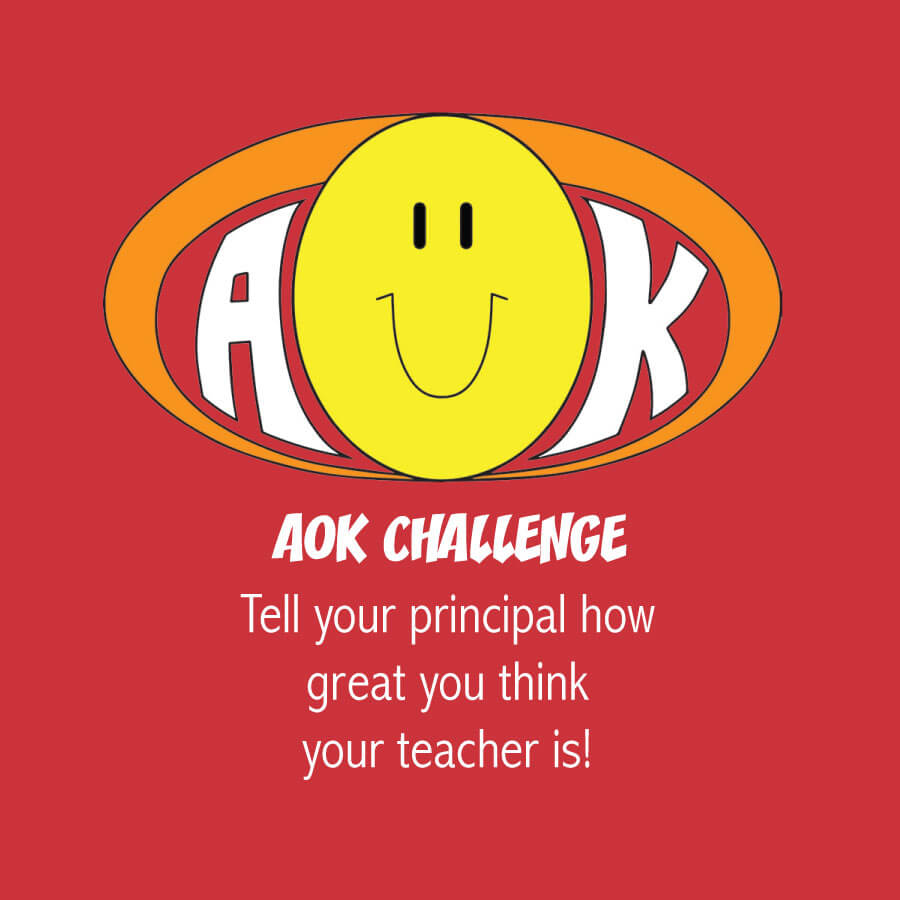 AOKChallenge_TellPrincipalTeacherGreat.jpg