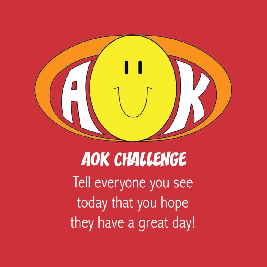 AOKChallenge_TellOthersGreatDay.jpg