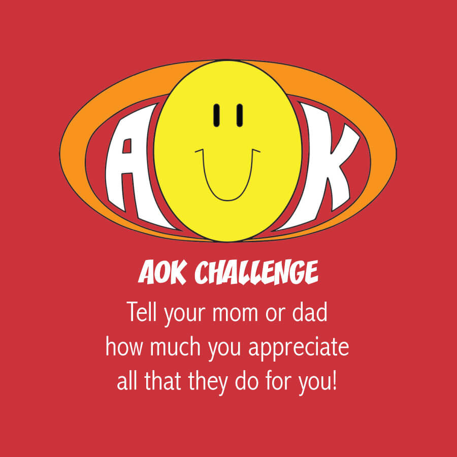 AOKChallenge_TellMomDadAppreciate.jpg