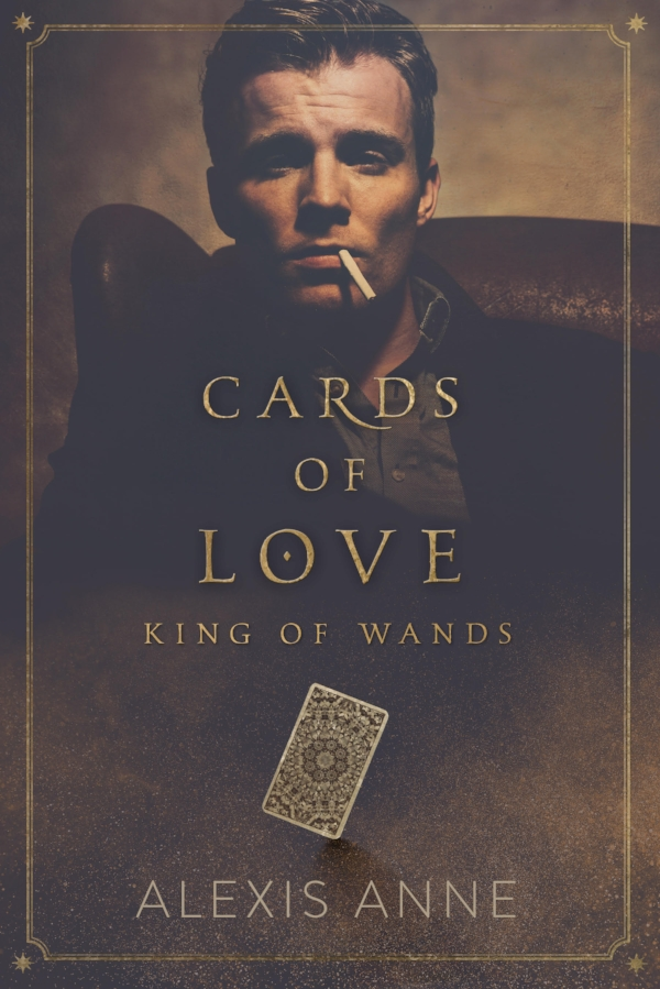 Cards of Love: King of Wands by Alexis Anne