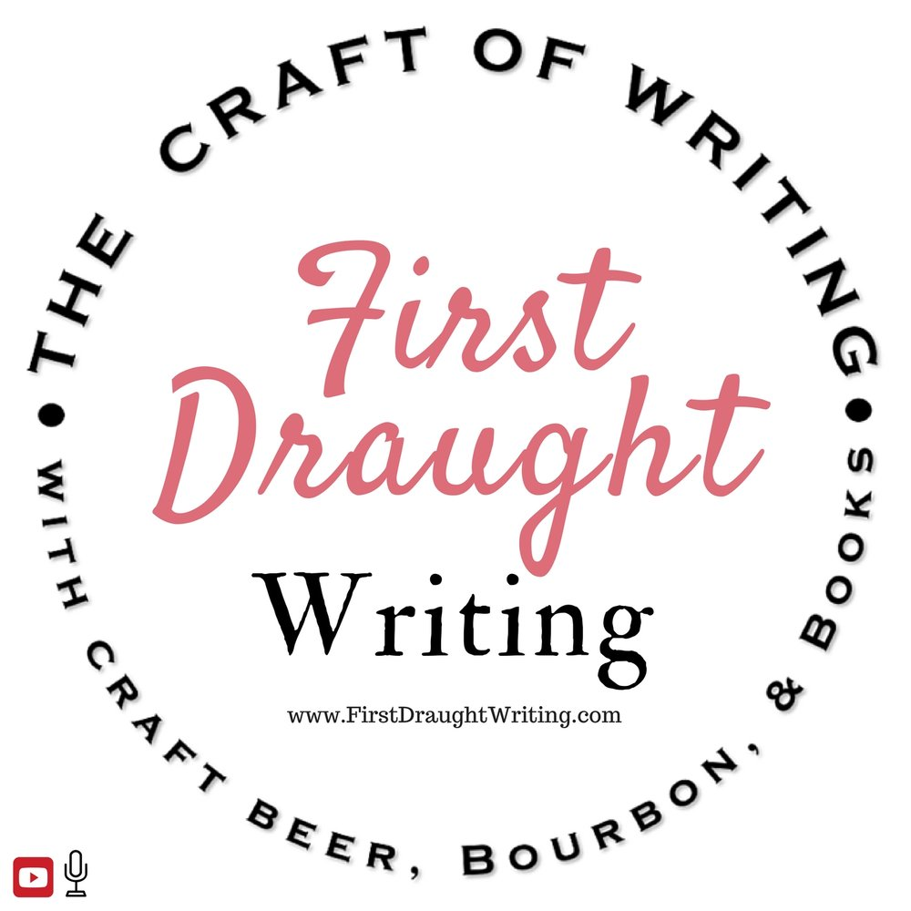 First Draught - For writers who like to talk about writing as much as they like to talk about drinking.