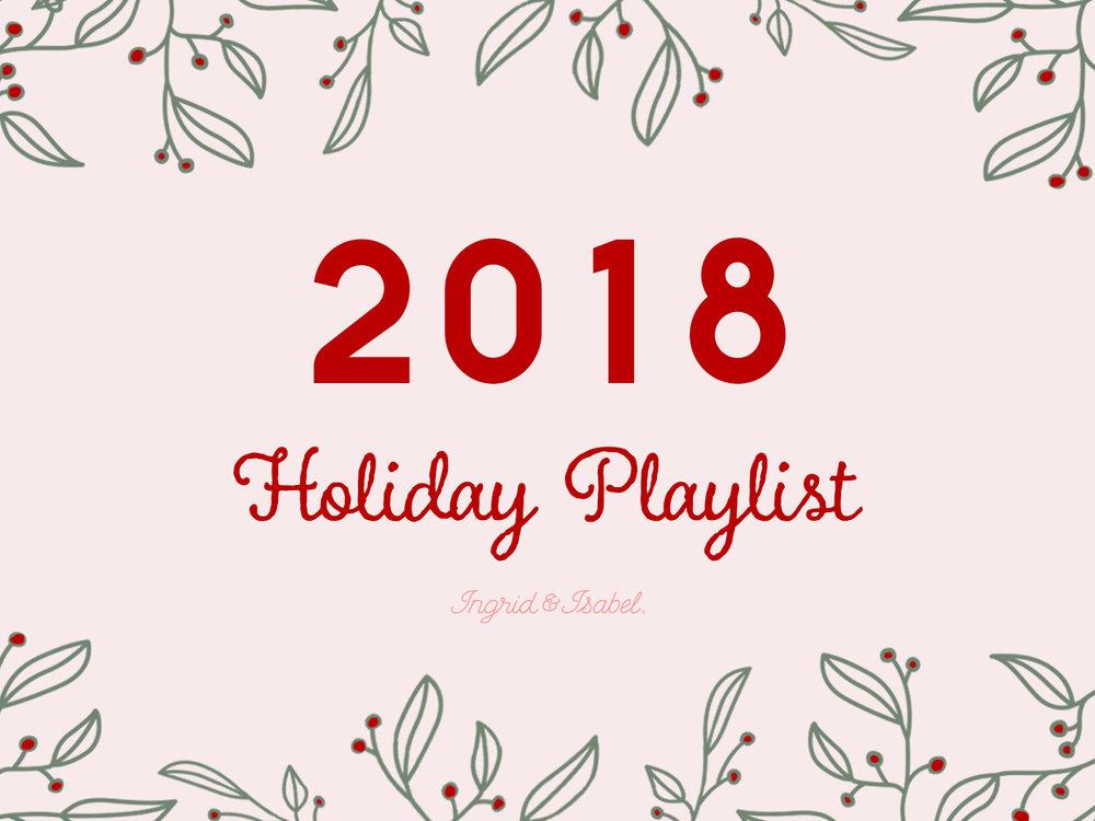 2018 holiday playlist -