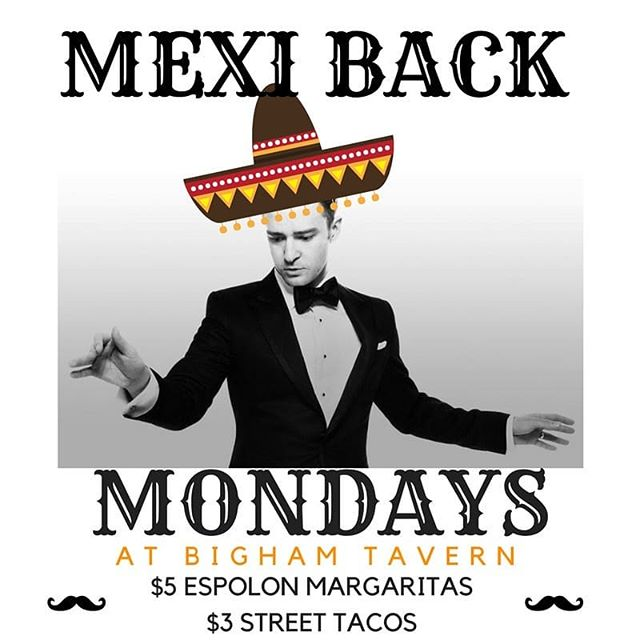 It's about time this weather started acting right! Welcome back Mexi-Back Monday! $5 Espolòn Margs and $3 Street Tacos - starting at 5pm every Monday.