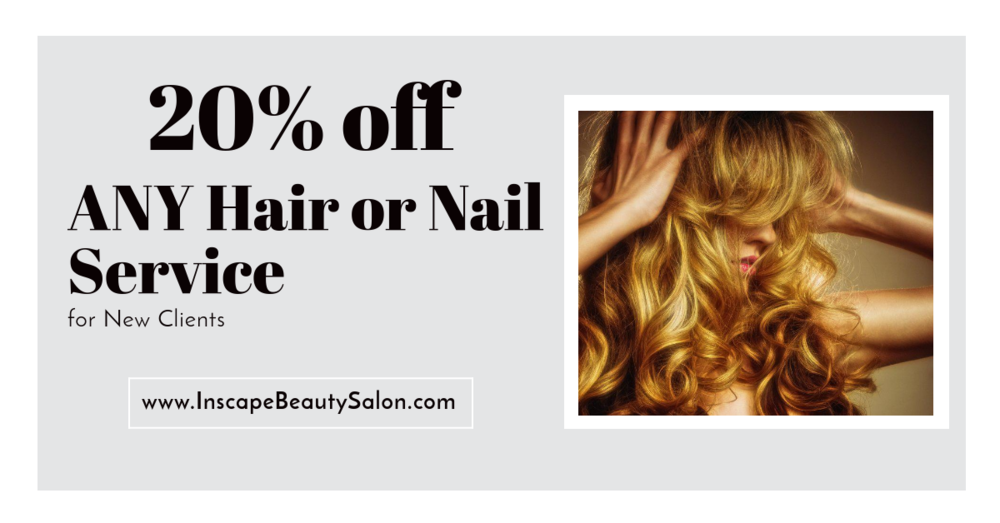 As a New Client, receive 20% off on your First Hair or Nail service appointment  -