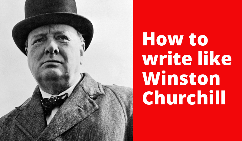 How-to-write-like-Winston-Churchill_Sorcd.png