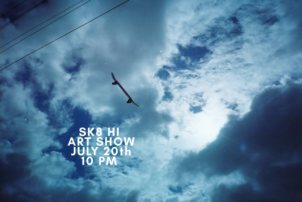 Sk8 HI Art Show - Art exhibition and after party concurrent with HI SK8 Film Festival