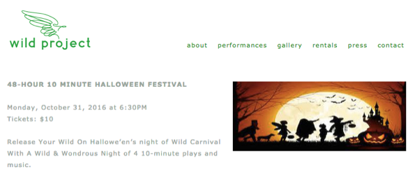 Presenting Camp Tupper Lake, a spooky 10 minute play about 90′s campers and an urban legend at this Halloween Festival at Wild Project.  Monday, Oct 31 @ 6:30 PM 195 E 3rd St   Click for tickets.