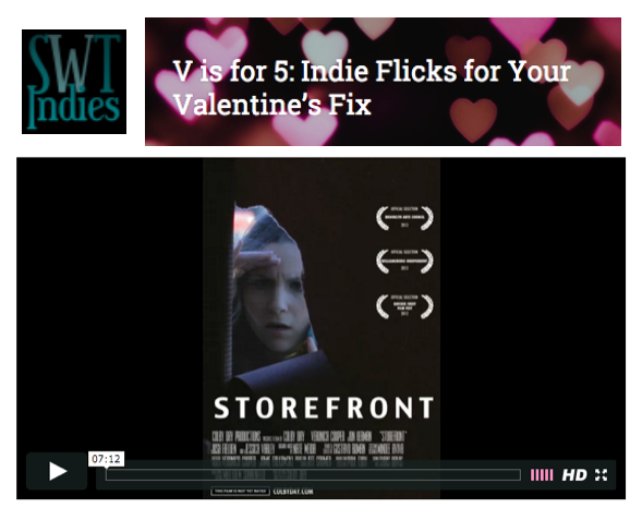 "Storefront in 5 Indie Flicks for Your Valentine's Fix,  Stick With The Indies .  ""Lauren finds herself homeless following a bad breakup and rents a vacant storefront to live in while she sells off everything that reminds her of him. She's not looking for love, but that doesn't mean it won't find her"""