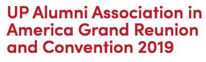UP Alumni Association in America Grand Reunion and Convention 2019