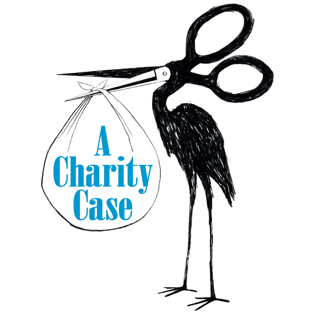 A CHARITY CASE