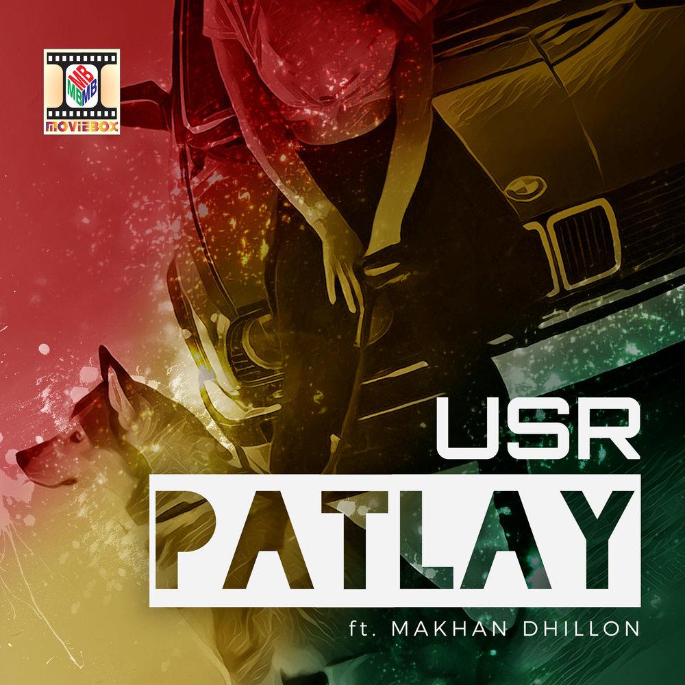 usr ft makhan dhillon - patlay
