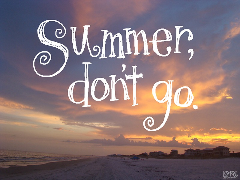 Summer Don't Go