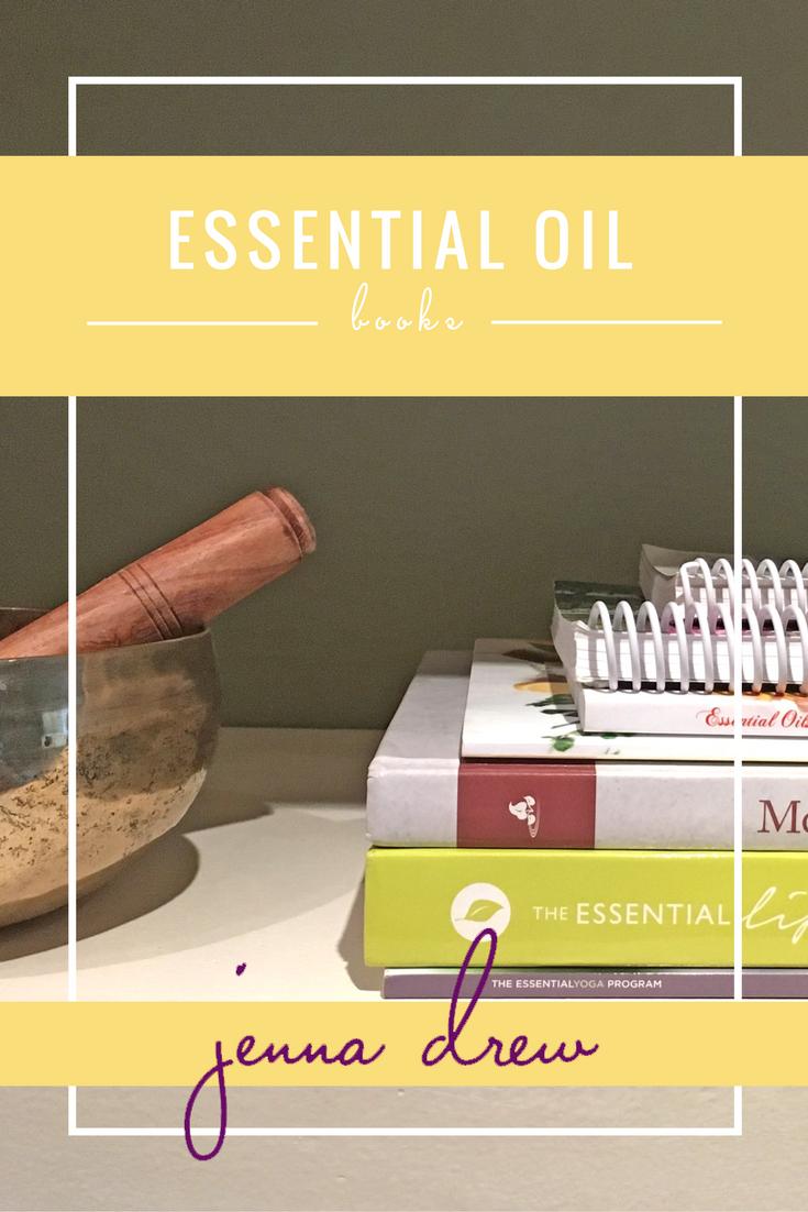 Essential Oil Reference Books - JennaDrew.com
