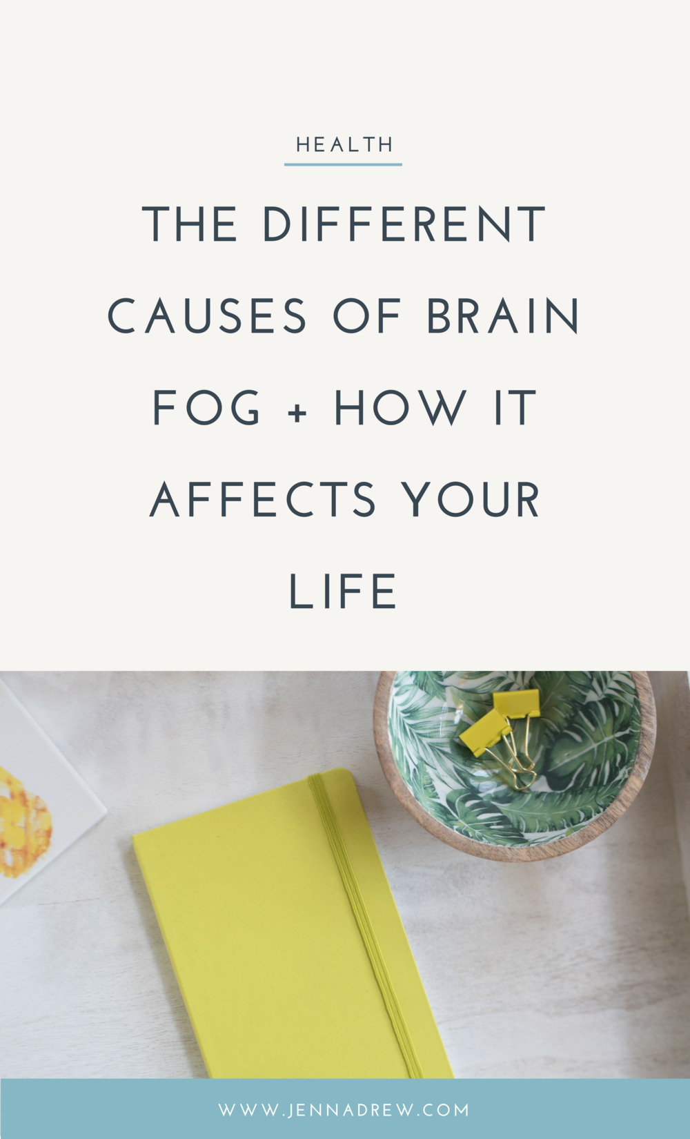 Causes of Brain Fog - Get More Healthy Living Tips at JennaDrew.com