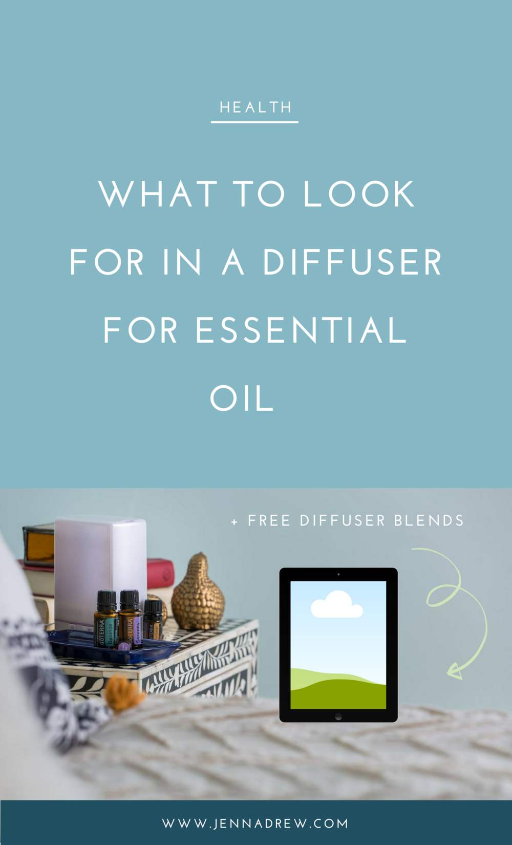 What to look for in an essential oil diffuser.