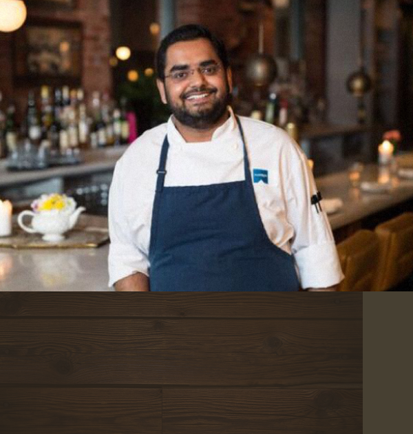 MEET THE MAN BEHIND THE MENU - You're going to want to taste what Chef Vedhas Deshmukh has been cooking up. We're lucky to have such a talented and inspired Head Chef pouring his heart and soul into our menu. Chef Deshmukh has created menus for top-rated restaurants including Halifax's Chives and 2 Doors Down and Toronto's Patria and Mira.