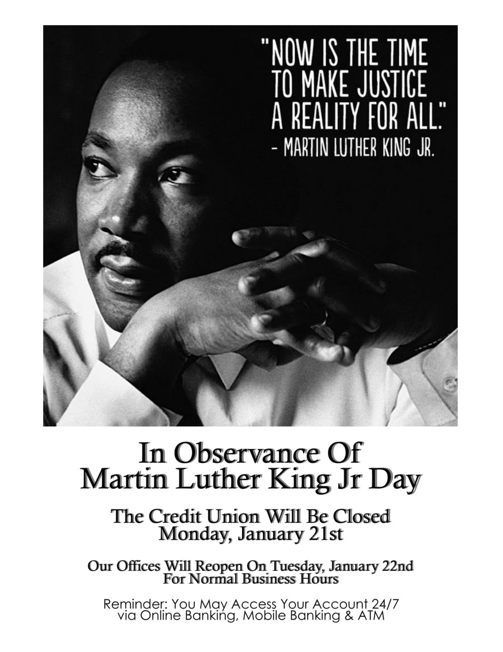 Martin Luther King Jr, Now is the time to make justice a reality for all.