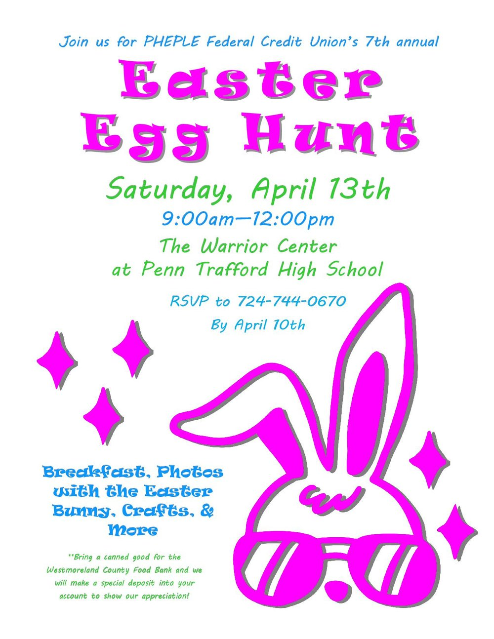 Easter Egg Hunt Flier Saturday April 13th 9:00am-12:00pm The Warrior Center at Penn Trafford High School RSVP to 724-744-0670 by April 10th