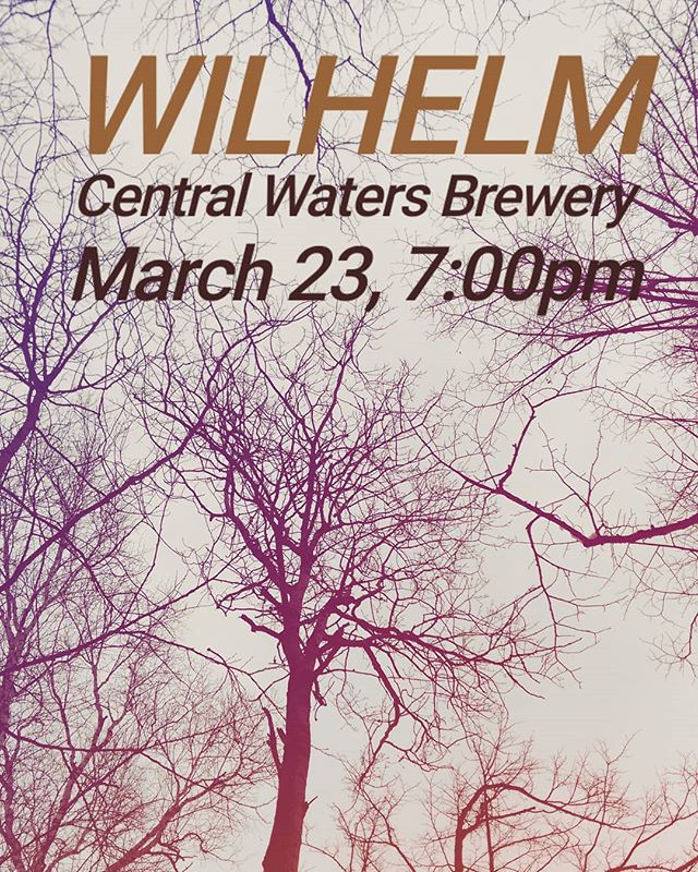 We are so honored that Central Waters is having us. Don't miss this one! #wilhelm #indiefolk #localmusic #eclecticmusic #supportlocalmusic