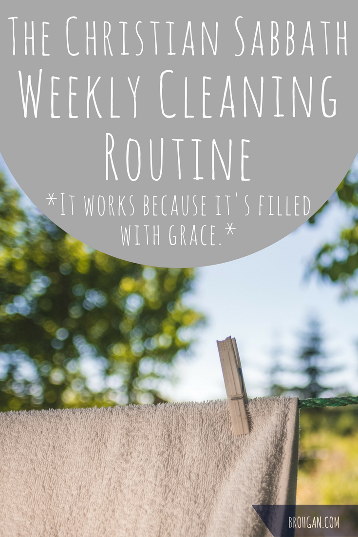 This realistic weekly household cleaning routine template is simple and perfect for a SAHM of little babies, toddlers, and little kids. It's not about being perfect. There is grace in the practice. It's about the rest and the recognition of good in your life and the time together and the honoring of God. It's about the savoring. Be intentional with your time. Dare to rest. Embrace the Christian Sabbath.