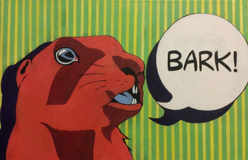 BARk! - 16 X 24acrylic paint on canvasnot for sale