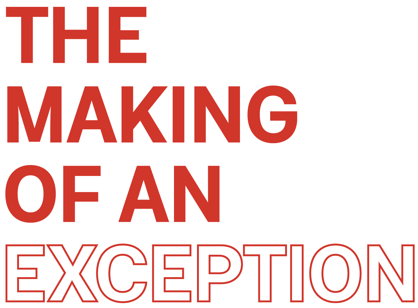 The Making of an Exception Podcast