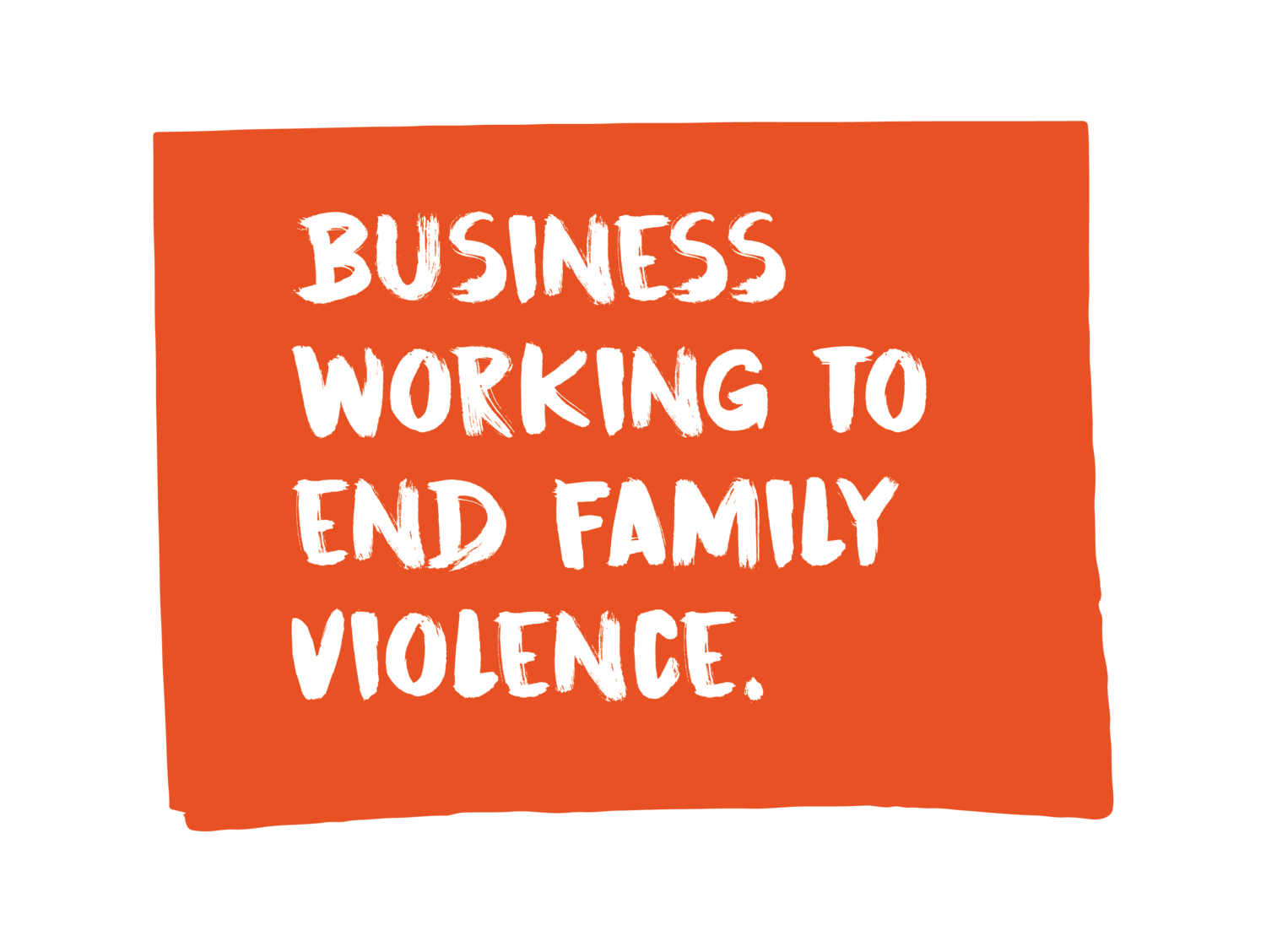 Businesses working to end family violence