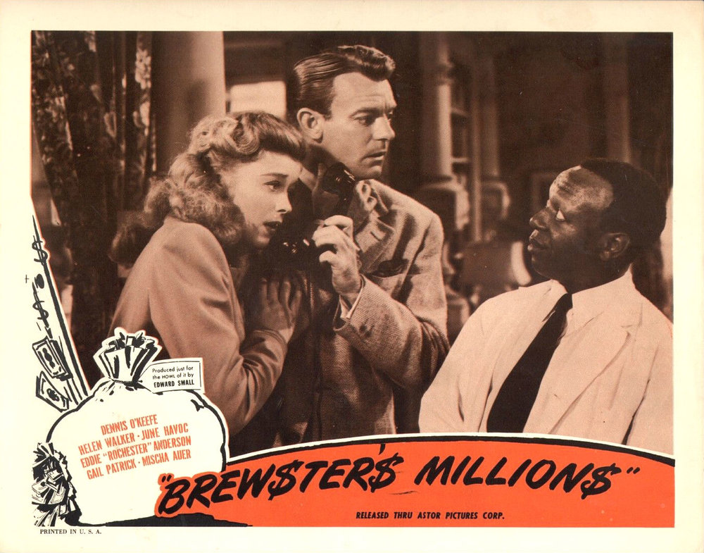 Brewster's Millions (1945) Dennis O'Keefe - Helen Walker - Eddie 'Rochester' Anderson.jpg