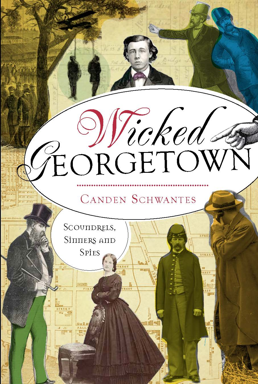 Wicked Georgetown, by Canden Schwantes