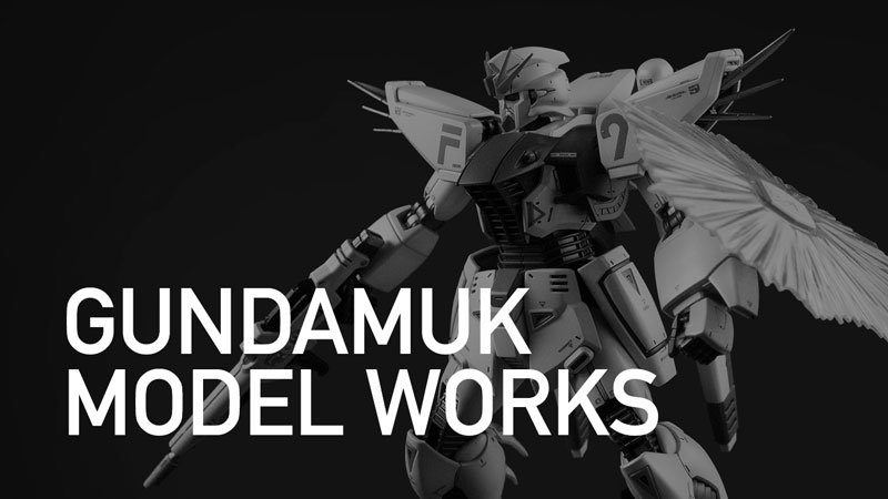GUNDAMUK MODEL WORKS - Take a look at my work