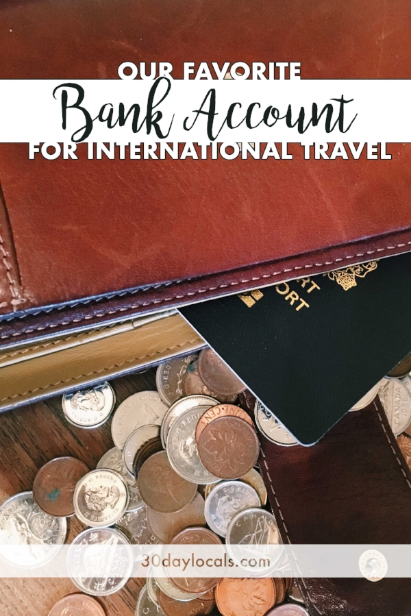 our-favorite-bank-account-for-international-travel.jpg