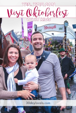 Top tips and tricks for visiting Oktoberfest in Munich, Germany with children. Yes, it is possible!
