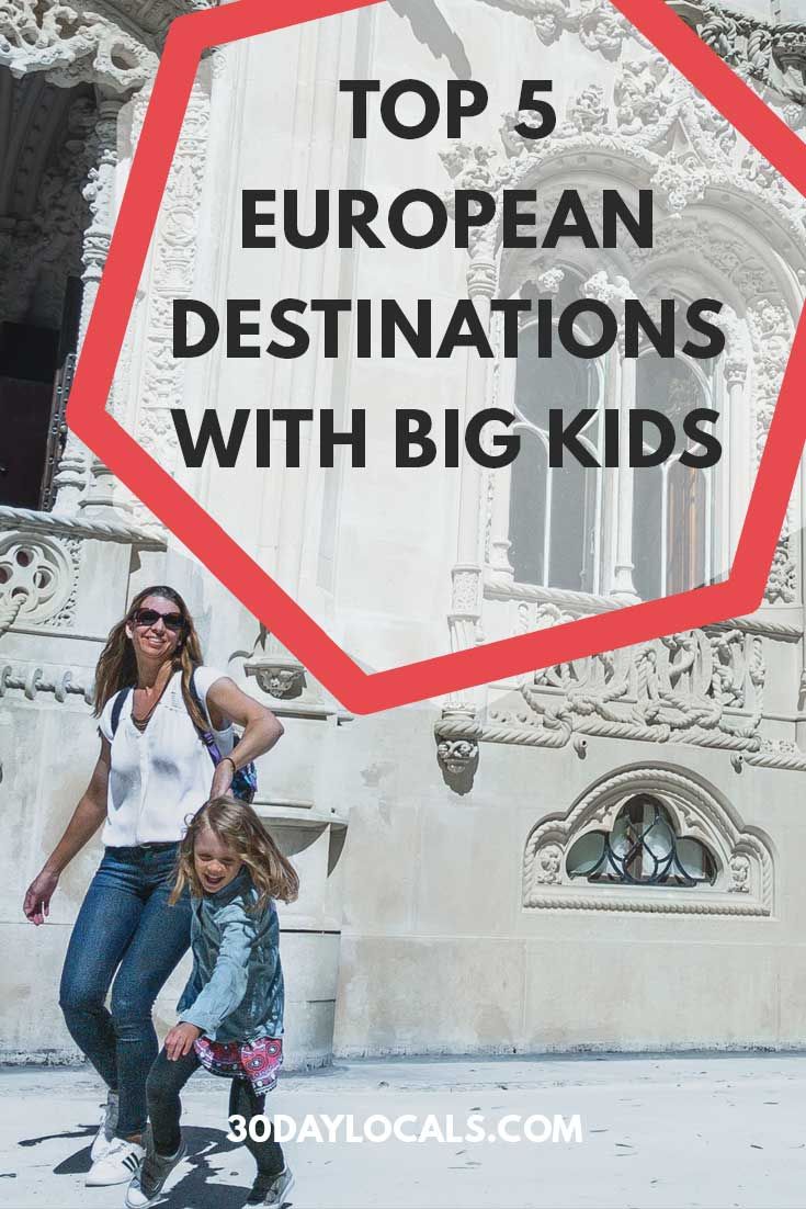Planning a family vacation to Europe? These are the top 5 European destinations your big kids will love!
