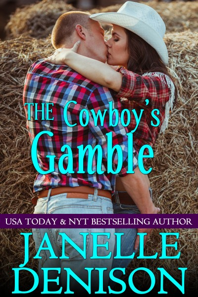 THE COWBOY'S GAMBLE