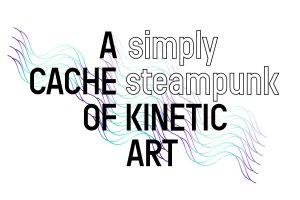 A-Cache-of-Kinetic-Art-Simply-Steampunk-Logo-300x200.jpg
